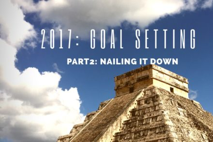 2017: Goal setting Part 2 rads tunneling thru kowthas